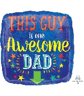"18"" Awesome Dad Foil Balloon"