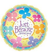 "18"" Just Because You're You"